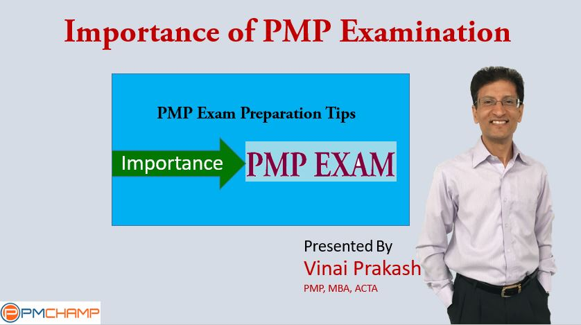 Importance Of Pmp Examination For Project Managers Pmchamp