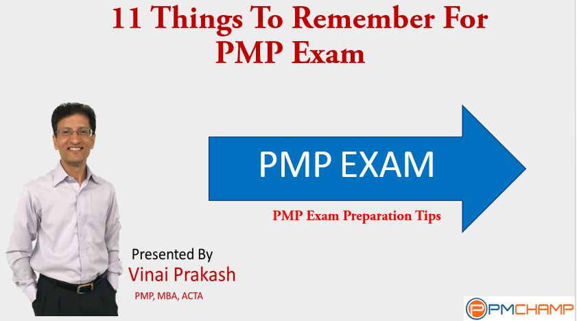 11 Things to Remember for PMP Exam – PMChamp