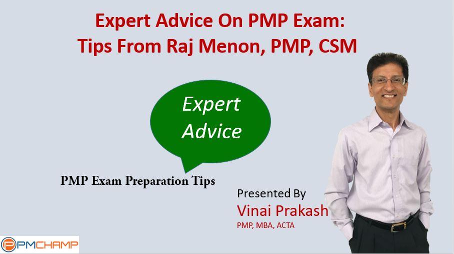 Pmp Exam Study Tips By Raj Menon Pmp Pmchamp