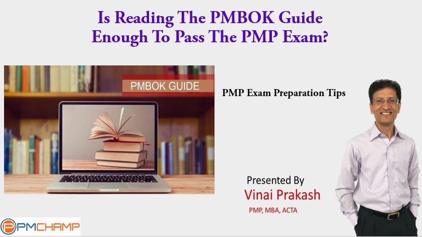 Reading The Pmbok Guide And Other Pitfalls In Pmp Exam Preparation