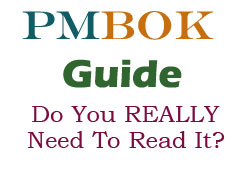 Do you really need to read the PMBOK GUide