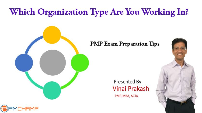 Organization Type For Pmp Exam Which Type Of Organization To