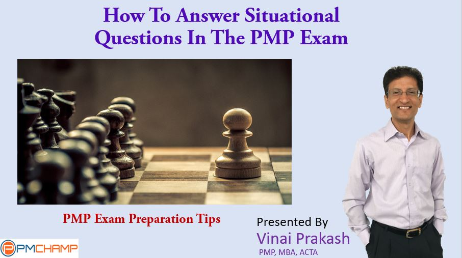 How to Answer Situational Questions in the PMP Exam