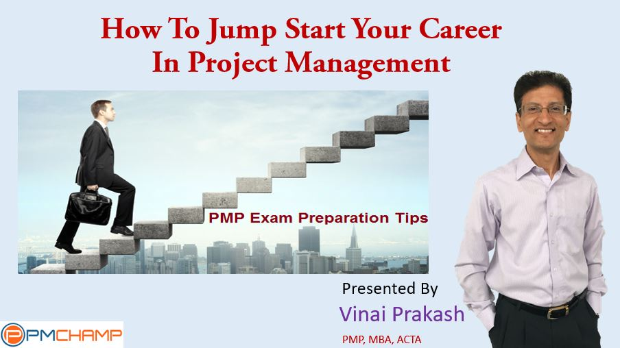 How To Jump Start Your Career In Project Management Pmchamp