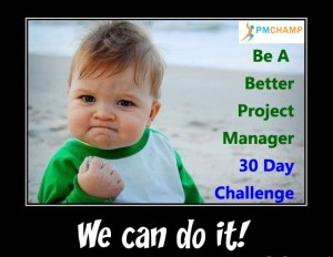 Join The 30 Day Better Project Manager Challenge
