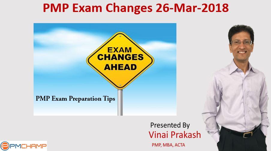 Pmp Exam Changes 26 Mar 2018 Pmchamp